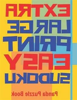 Extra Large Print Easy Sudoku: Easy Sudoku Books For Adults