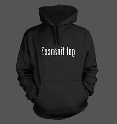 got finance men s funny hoodie new