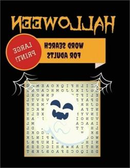 Large Print Halloween Word Search For Adults: 30+ Spooky Puz