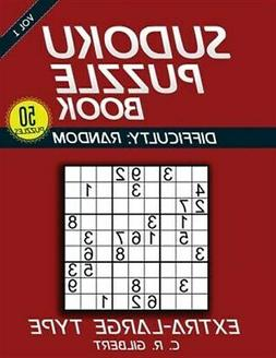 Sudoku Puzzle Book - Extra Large Type, Paperback by Gilbert,